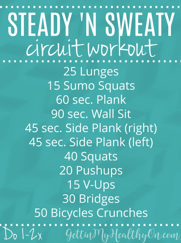 Steady and Sweaty Circuit Workout