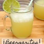 Tasty Tuesday: ¡Beergaritas!