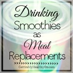 Smoothies as Meal Replacements