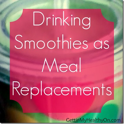 Smoothies as Meal Replacements thumb Smoothies as Meal Replacements