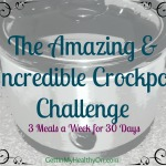 The Amazing & Incredible Crockpot Challenge