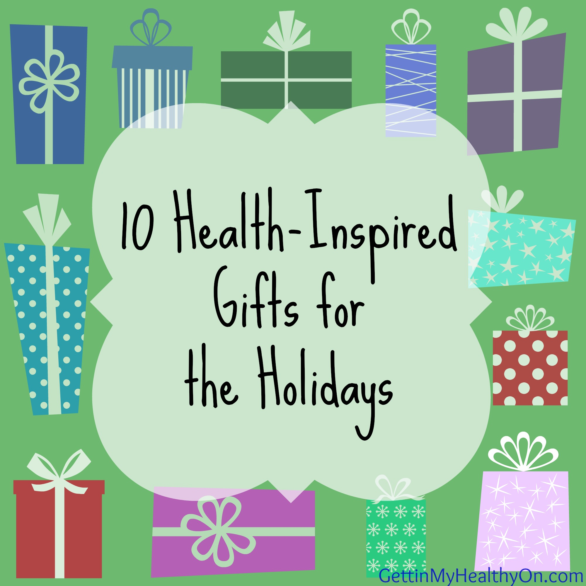 10 Health Inspired Gifts for the Holidays.jpg