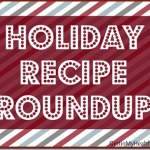 Holiday Recipe Roundup