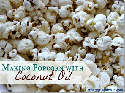 Making Popcorn with Coconut Oil