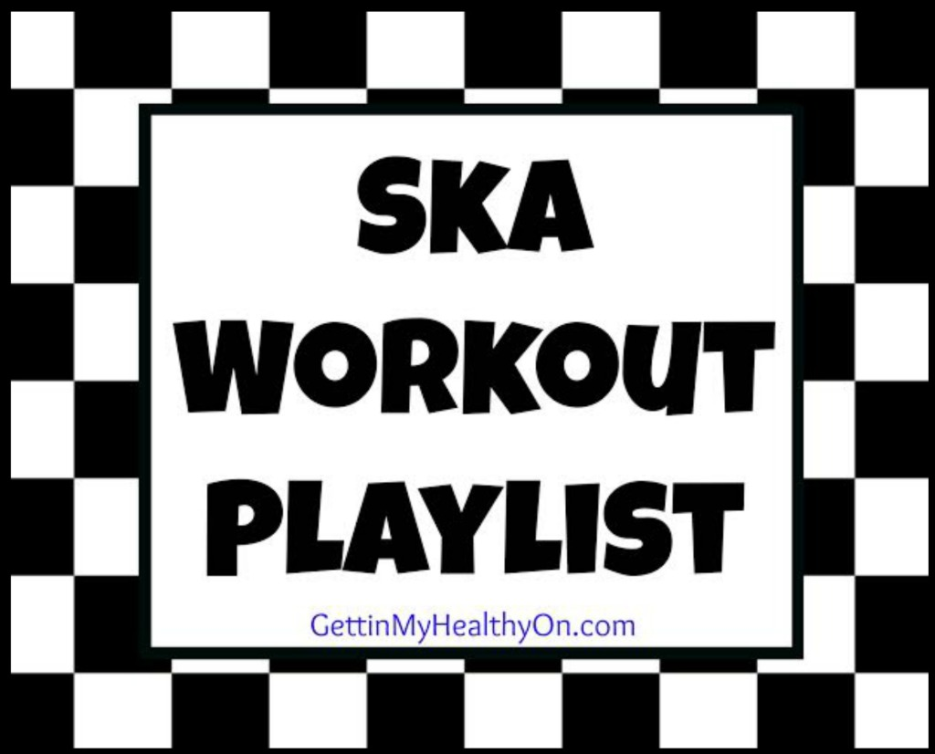 Ska Workout Playlist
