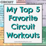My Top 5 Favorite Circuit Workouts