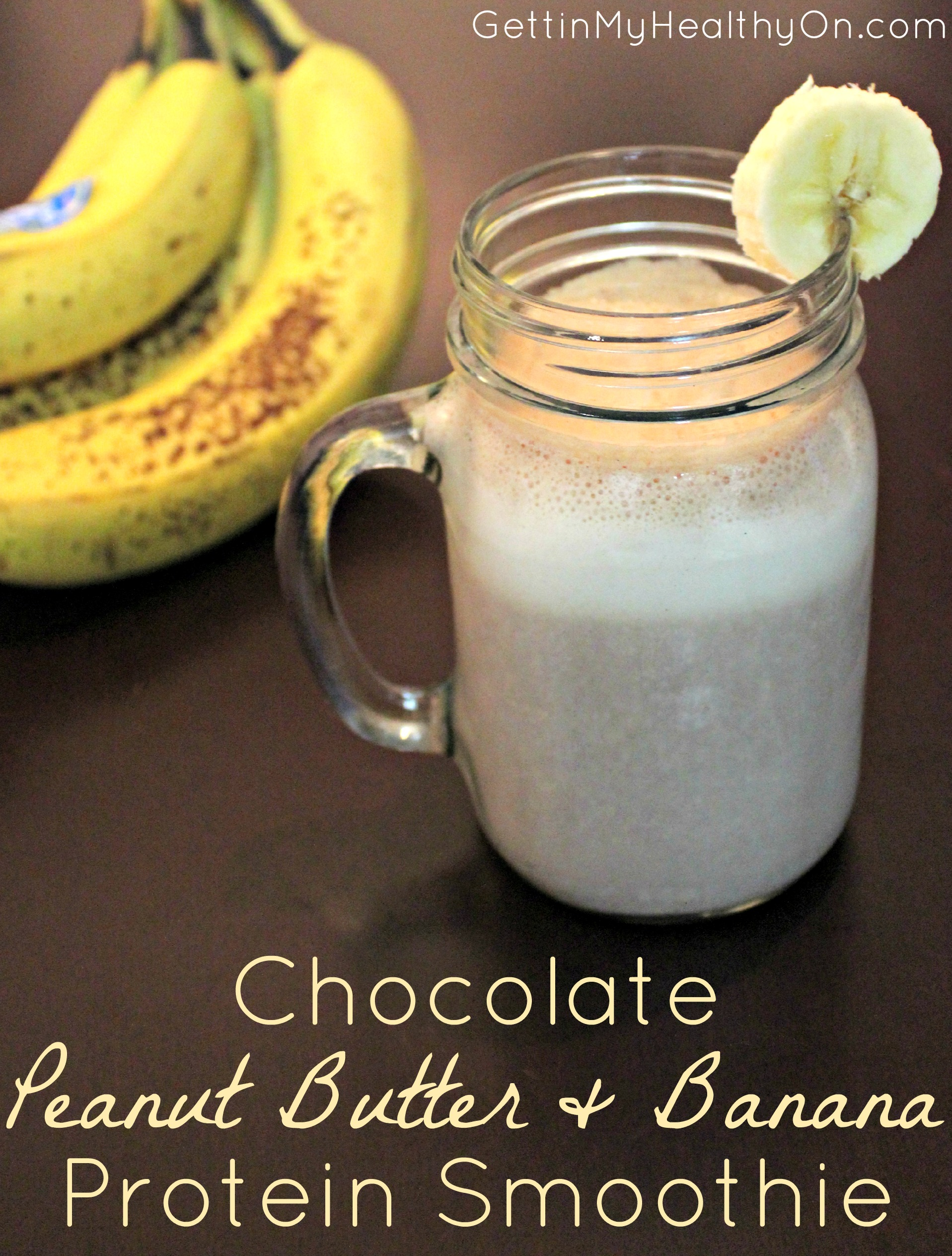 Chocolate Peanut Butter & Banana Protein Smoothie