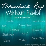 Throwback Rap Workout Playlist