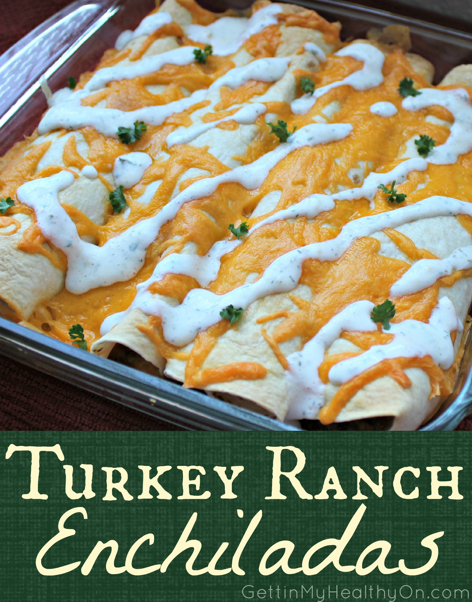 Turkey Ranch Enchiladas