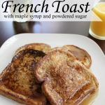 Sweet & Simple French Toast