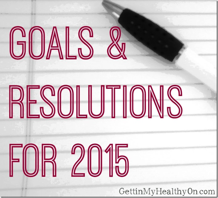 Goals & Resolutions for 2015