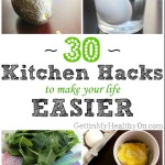 30 Kitchen Hacks to Make Your Life Easier