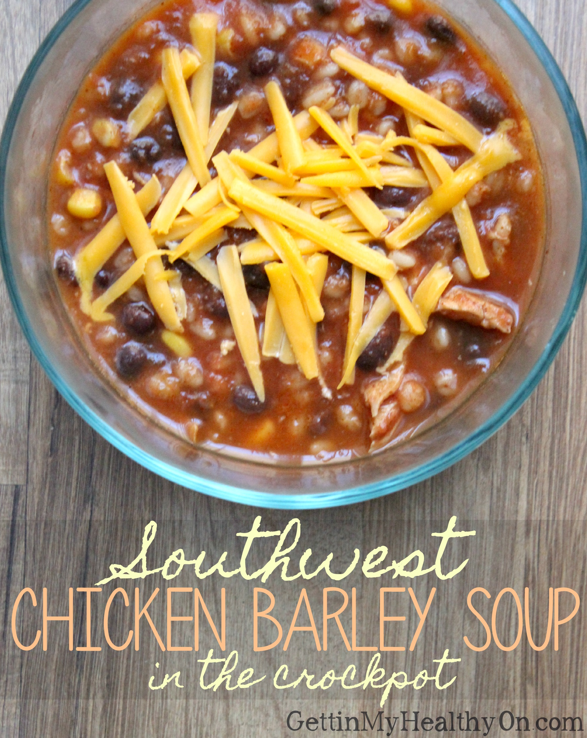 Southwest Chicken Barley Soup in the Crockpot