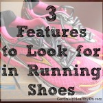 3 Features to Look for in Running Shoes