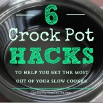 6 Hacks to Get the Most Out of Your Crock Pot