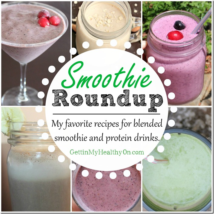 Smoothie Roundup