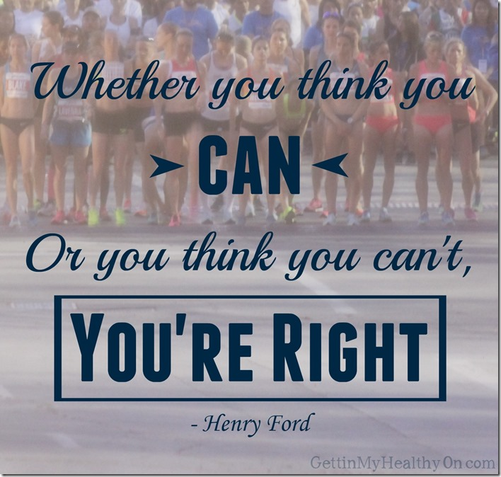 Whether you think you can or cant youre right