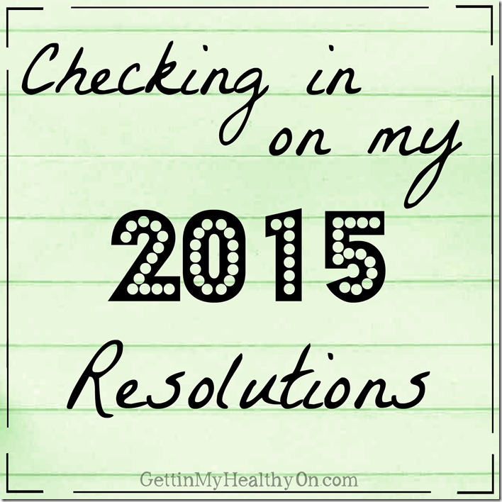 2015 Resolutions Check In