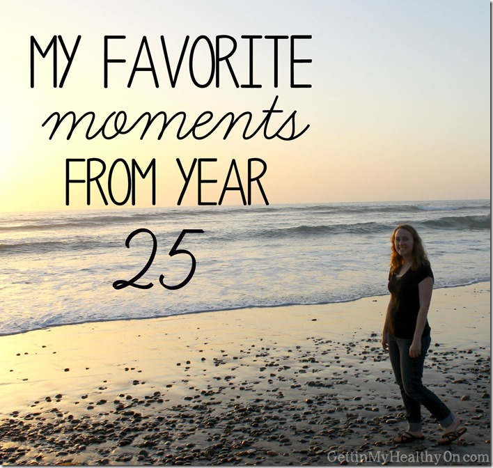 Favorite Moments from Year 25