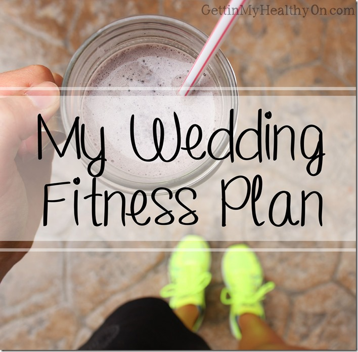 My Wedding Fitness Plan