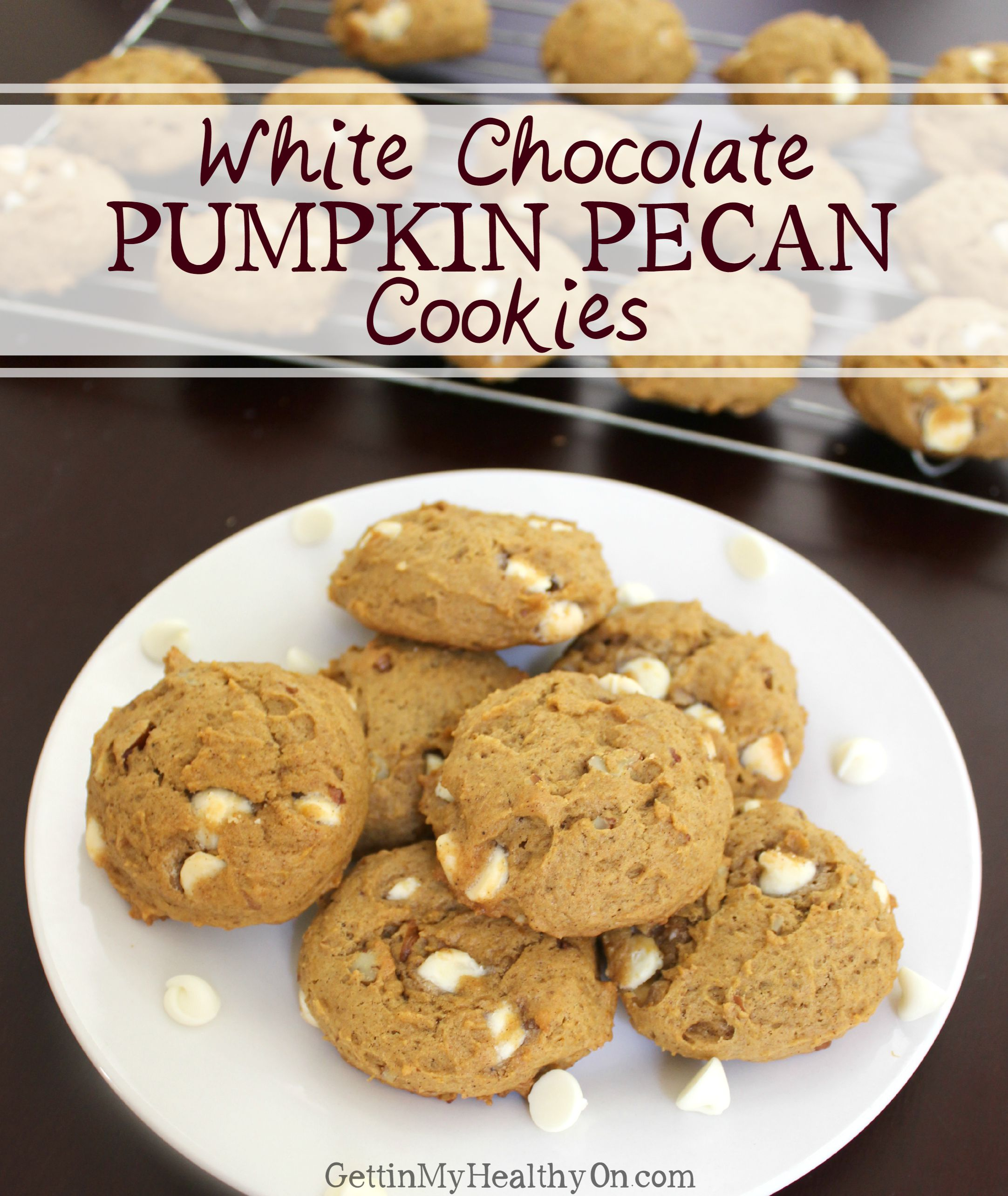 White Chocolate Pumpkin Pecan Cookies