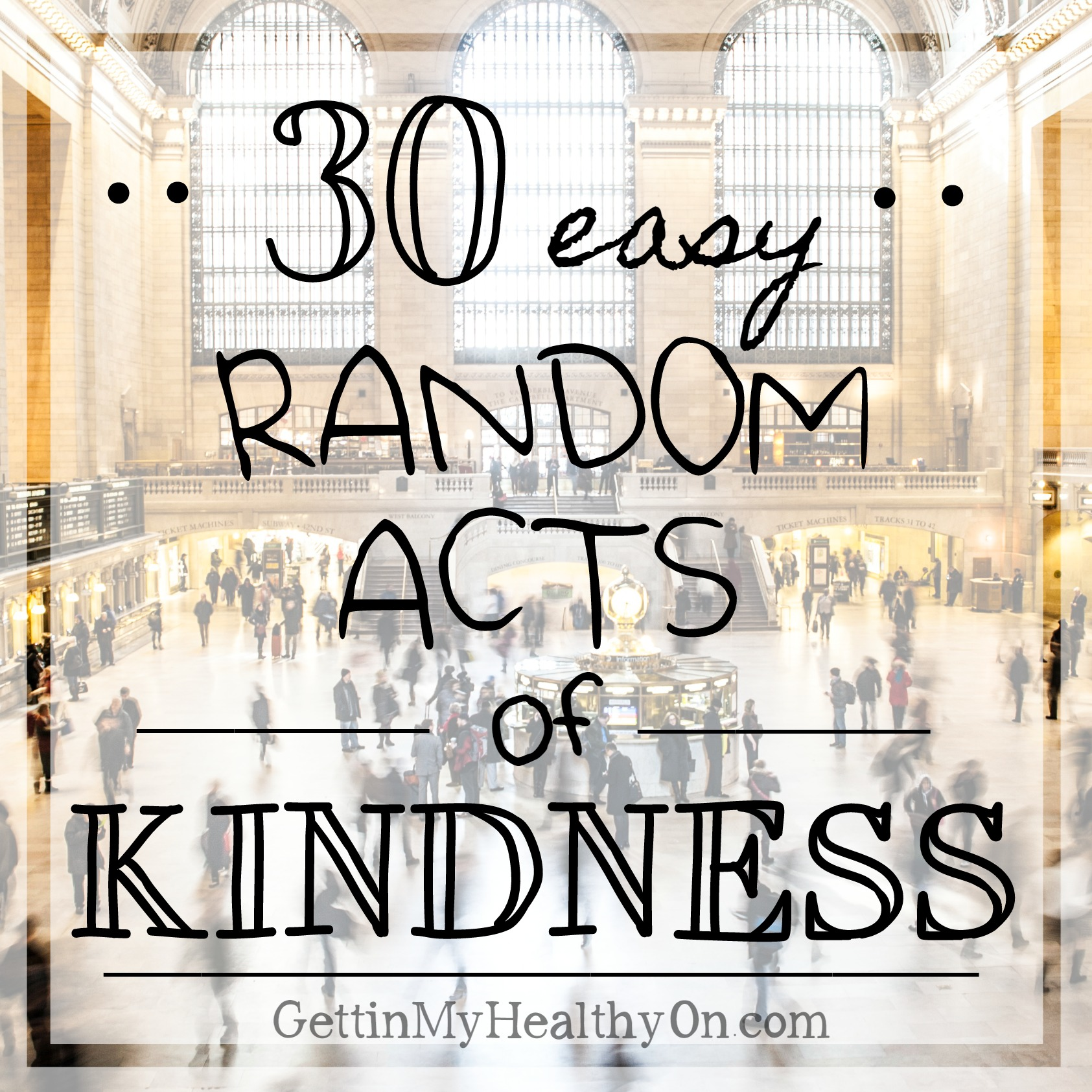 5 random acts of kindness One day this week, perform five acts of kindness—all five in one day it doesn't matter if the acts are big or small, but it is more effective if you perform a variety of acts the acts do not need to be for the same person—the person doesn't even have to be aware of them examples include.