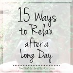 15 Ways to Relax After a Long Day
