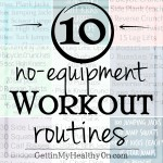 10 No-Equipment Workout Routines