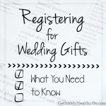 What to Consider Before Creating a Wedding Registry