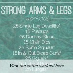 Strong Arms and Legs Workout + My Favorite Things