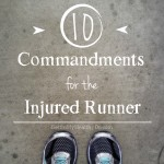 10 Commandments for the Injured Runner