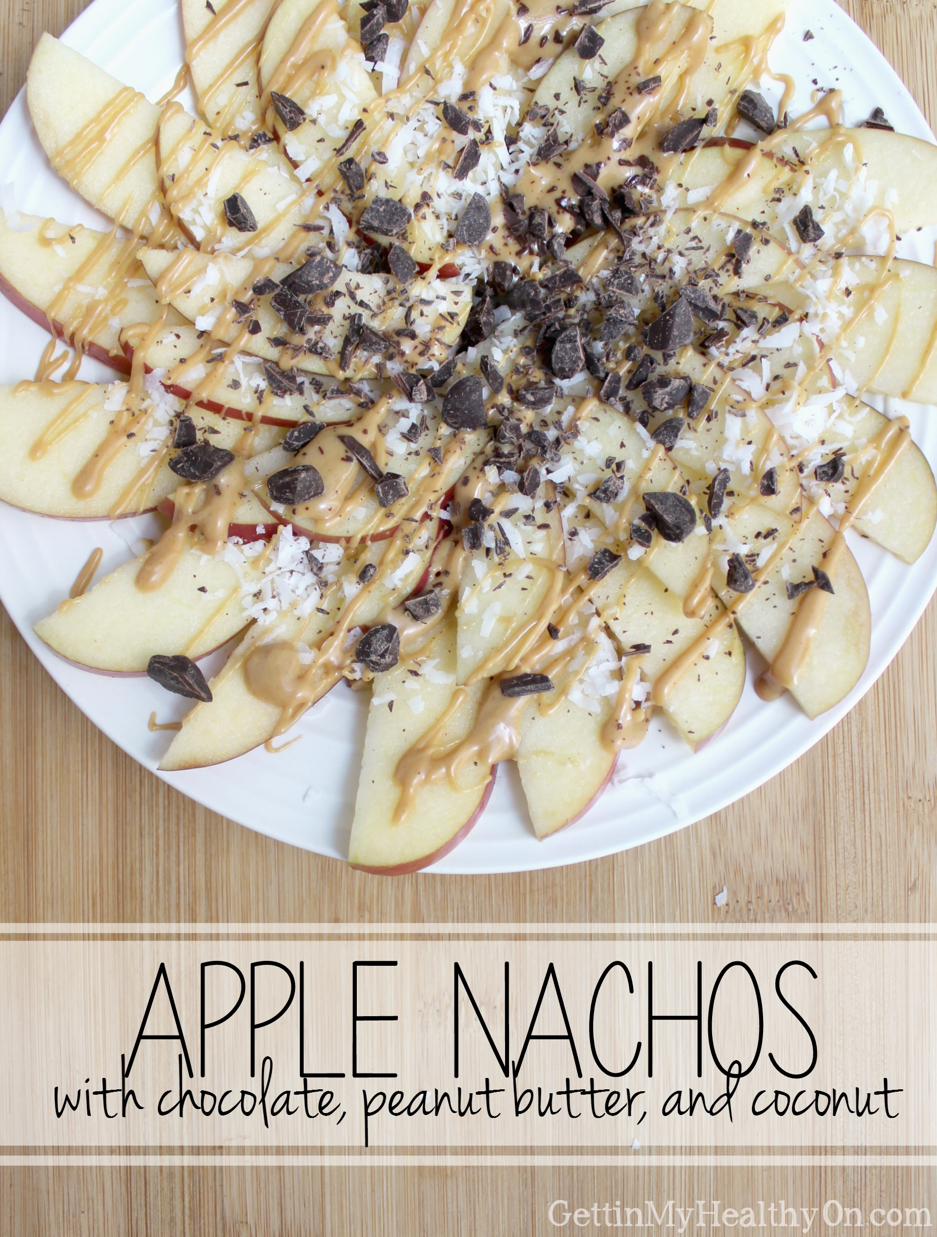 Apple Nachos with Chocolate, Peanut Butter, and Coconut