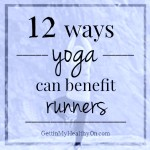 12 Ways Yoga Can Benefit Runners