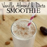 Vanilla, Almond & Date Smoothie