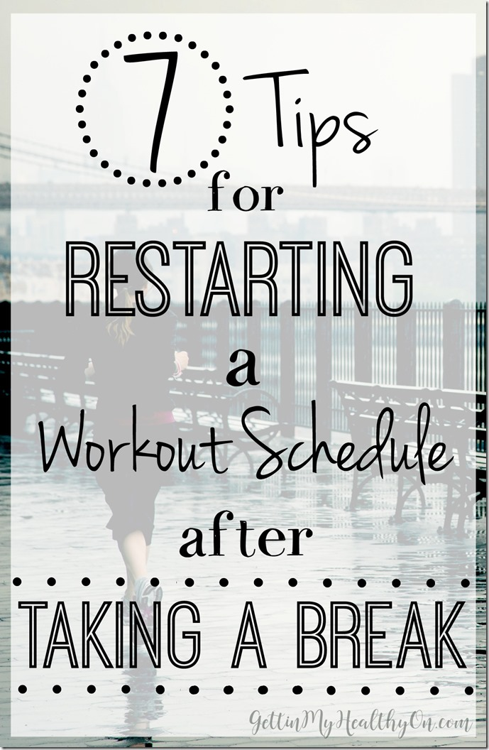 Restarting a Workout Schedule after a Break