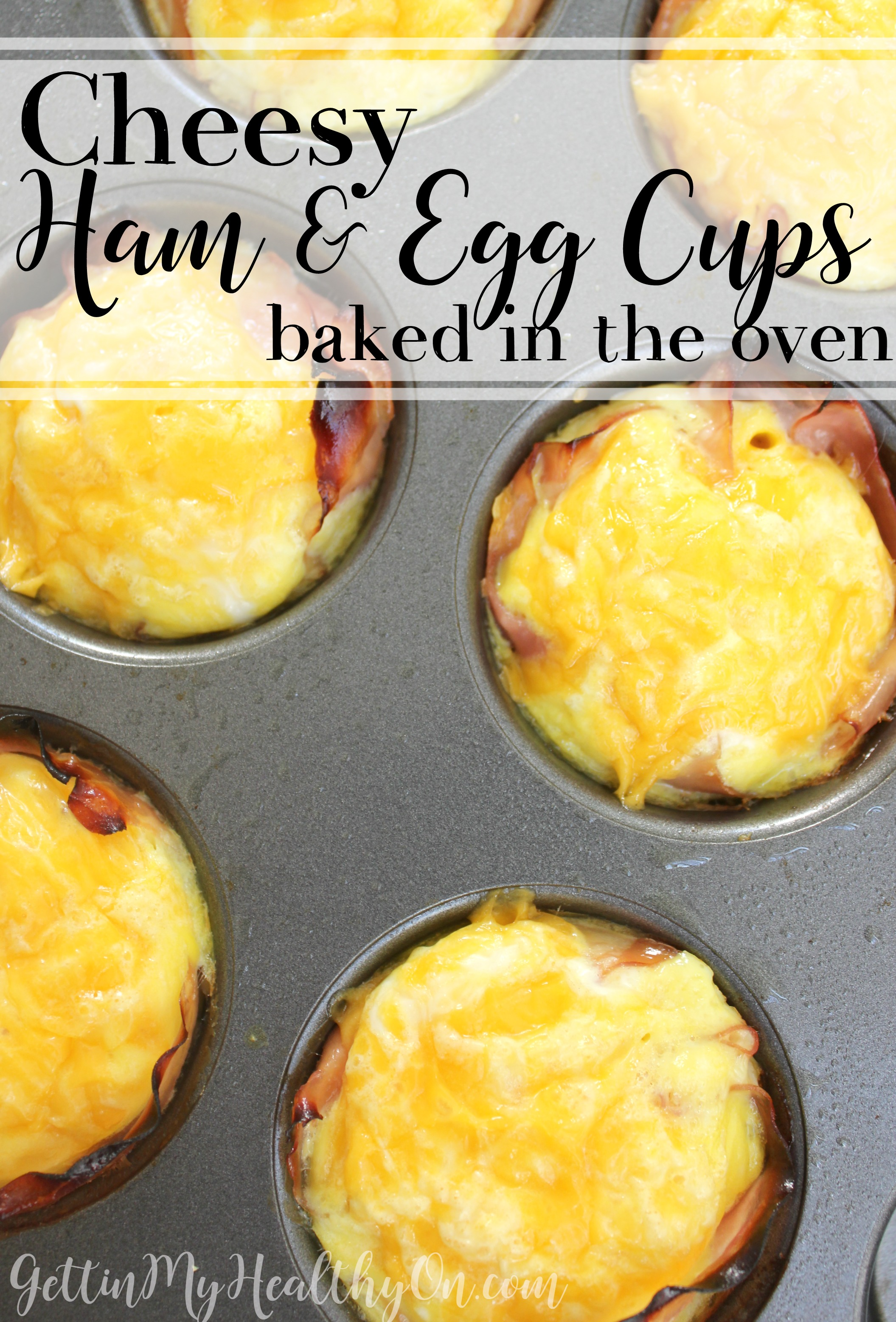 Cheesy Ham and Egg Cups