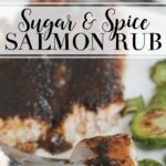 Sugar and Spice Salmon