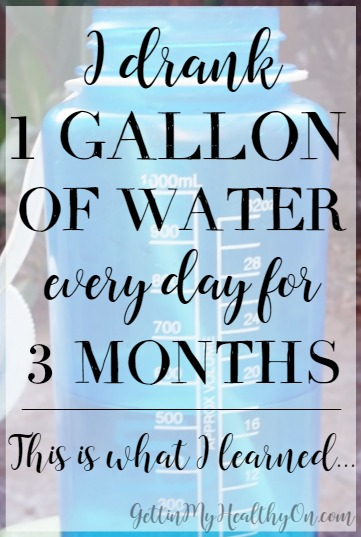 1 Gallon of Water a Day