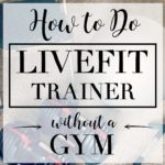 LiveFit Without Gym Equipment