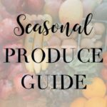 What Fruits and Vegetables Are in Season?