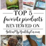 My Top 5 Favorite Products I've Reviewed