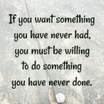 Quote: Do Something You Have Never Done