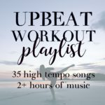 Upbeat Workout Playlist