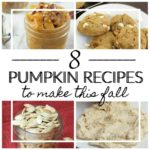 8 Pumpkin Recipes to Make This Fall
