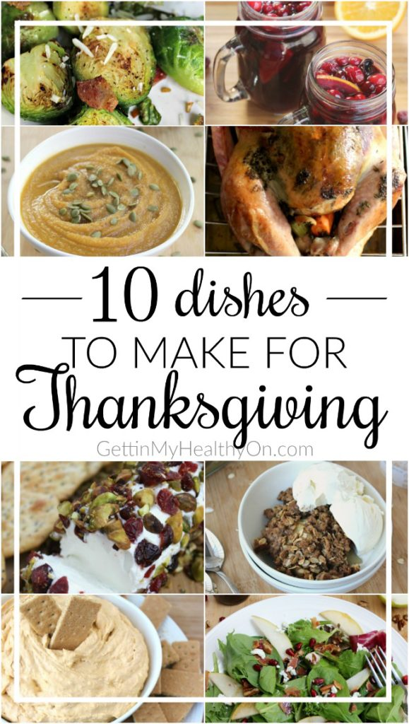10 Dishes to Make for Thanksgiving Dinner
