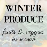 Produce in Season During the Winter