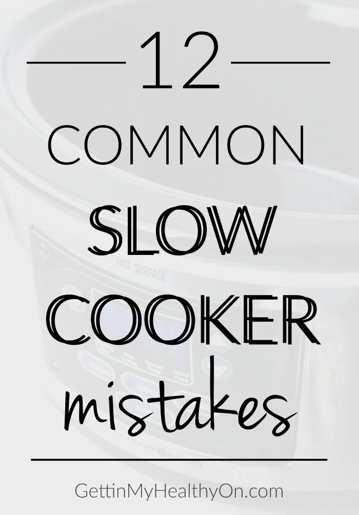 Slow Cooker Mistakes